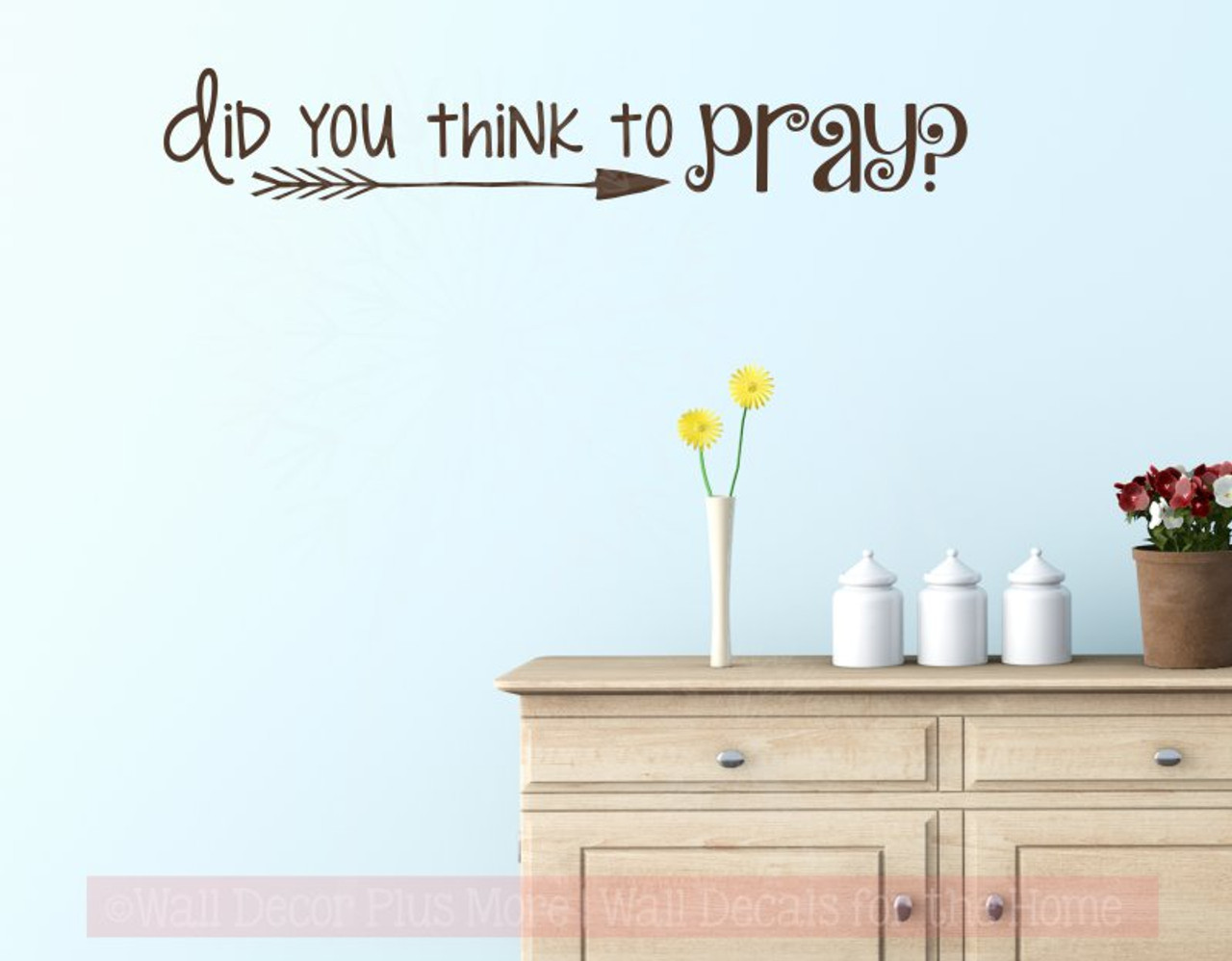 did you think to pray vinyl letters religious wall sticker quotes