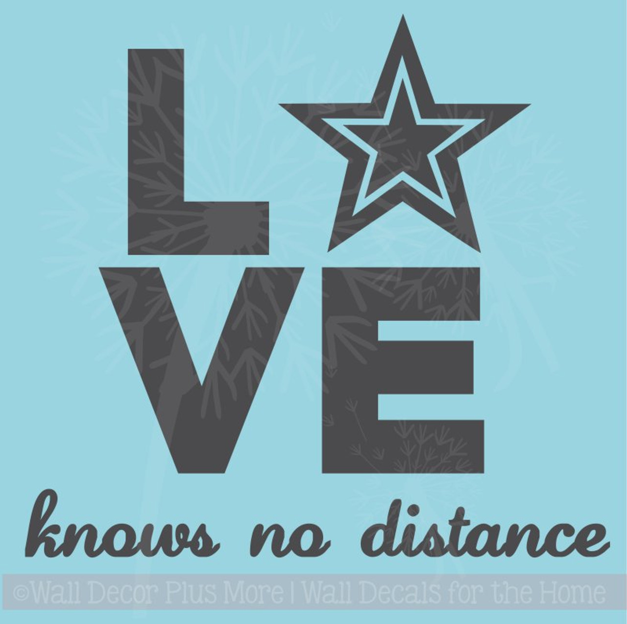 Knows No Distance Army Wall Art Quote Vinyl Letters for Home Decor on mid century modern wall design, inspirational wall design, curtain wall design, handmade wall design, decorating idea wall design, exterior home wall design, rustic log cabin wall design, quilting wall design, modern interior wall design,