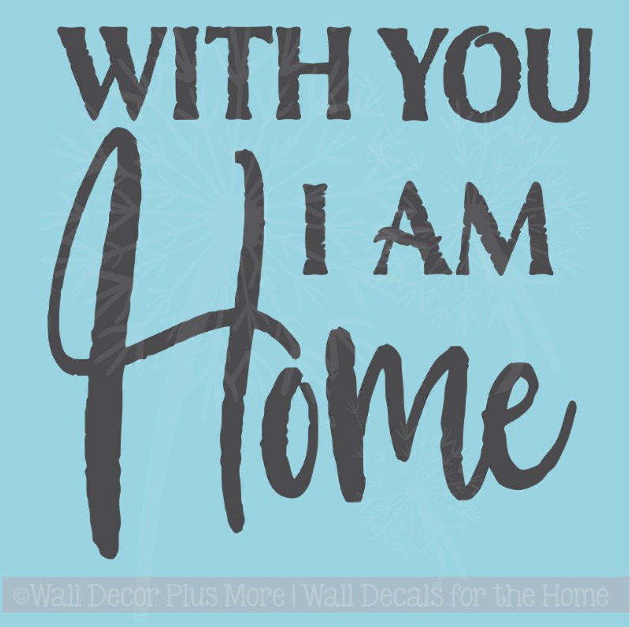 you i am home wall stickers vinyl letters bedroom love quotes