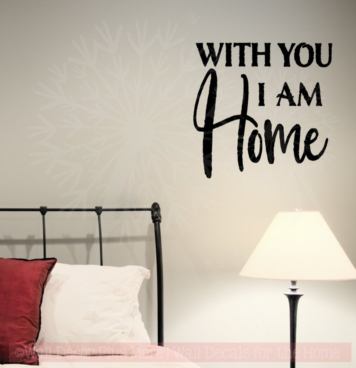 with you i am home wall stickers vinyl letters bedroom love quotes