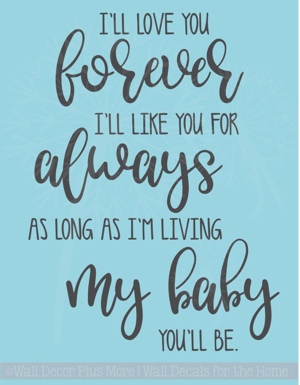 Ill Love You Forever Vinyl Lettering Decals Nursery Wall Decor Quote