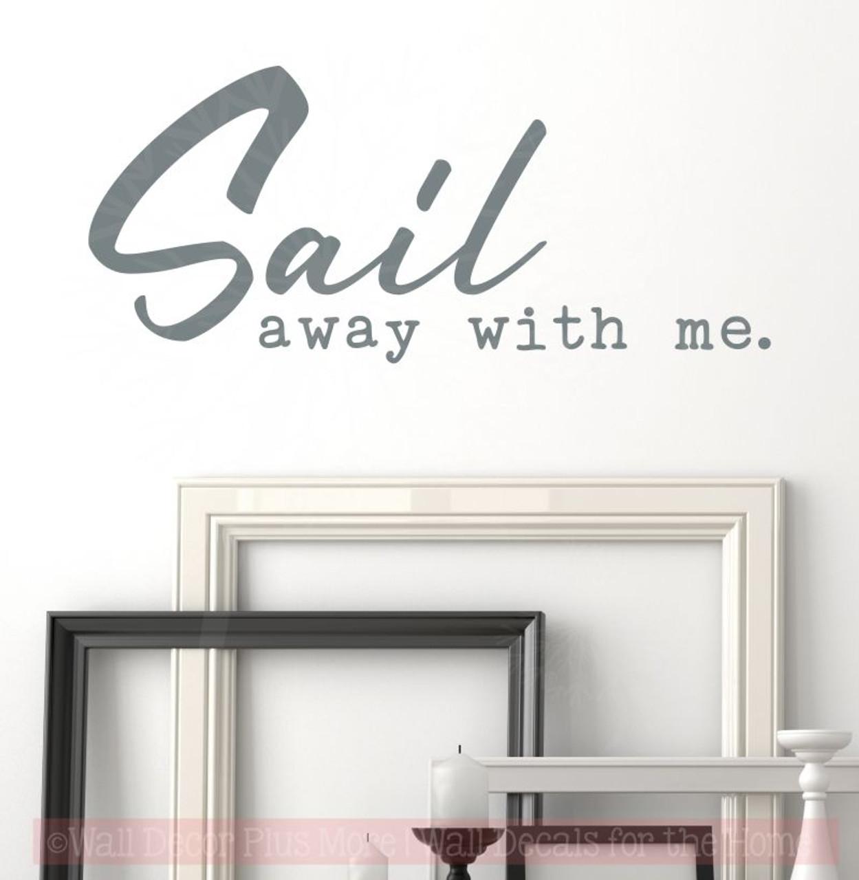 sail away with me beach theme bedroom decor nautical wall art