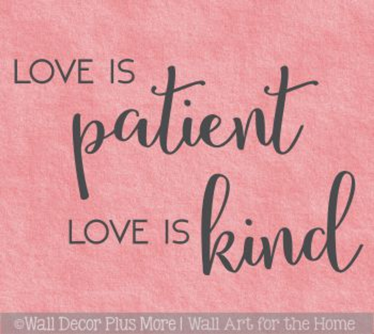Wall Decal Vinyl quote Large Love is Patient Kind pick color//size free shipping