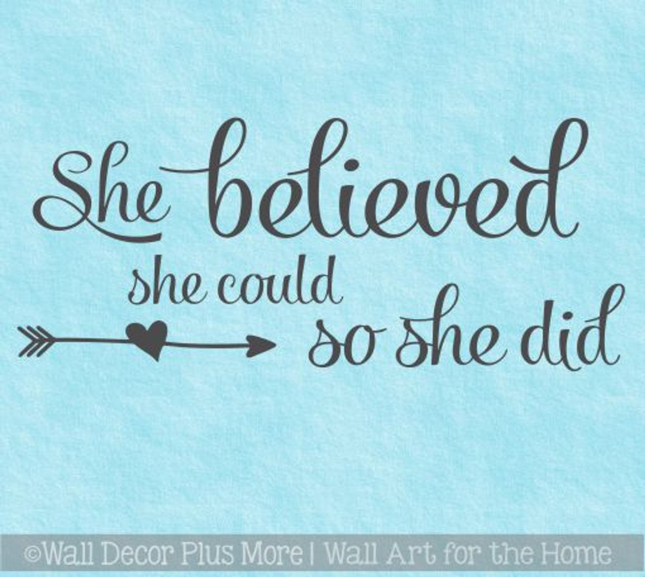 Girl Vinyl Art Stickers She Believed She Could Girls Bedroom Wall Decal Quotes