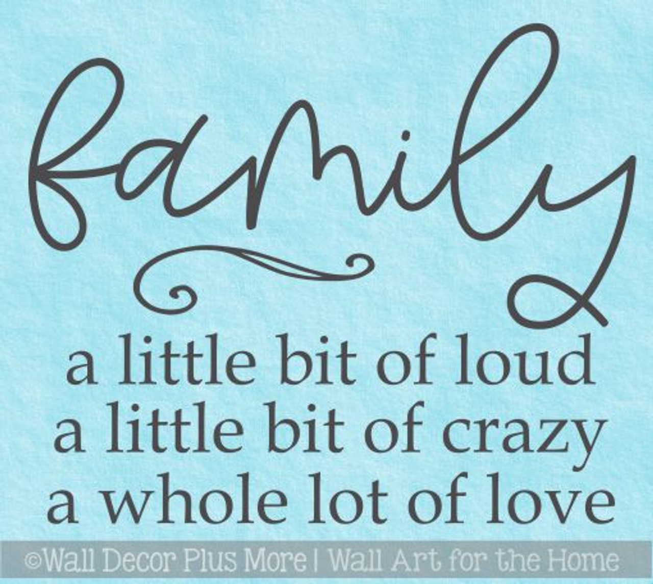 family quotes decal bit loud crazy love home wall decor vinyl