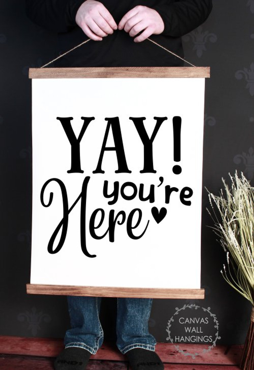 Wood Frame Canvas Wall Hanging Welcome Wall Art Sign Yay Youre Here