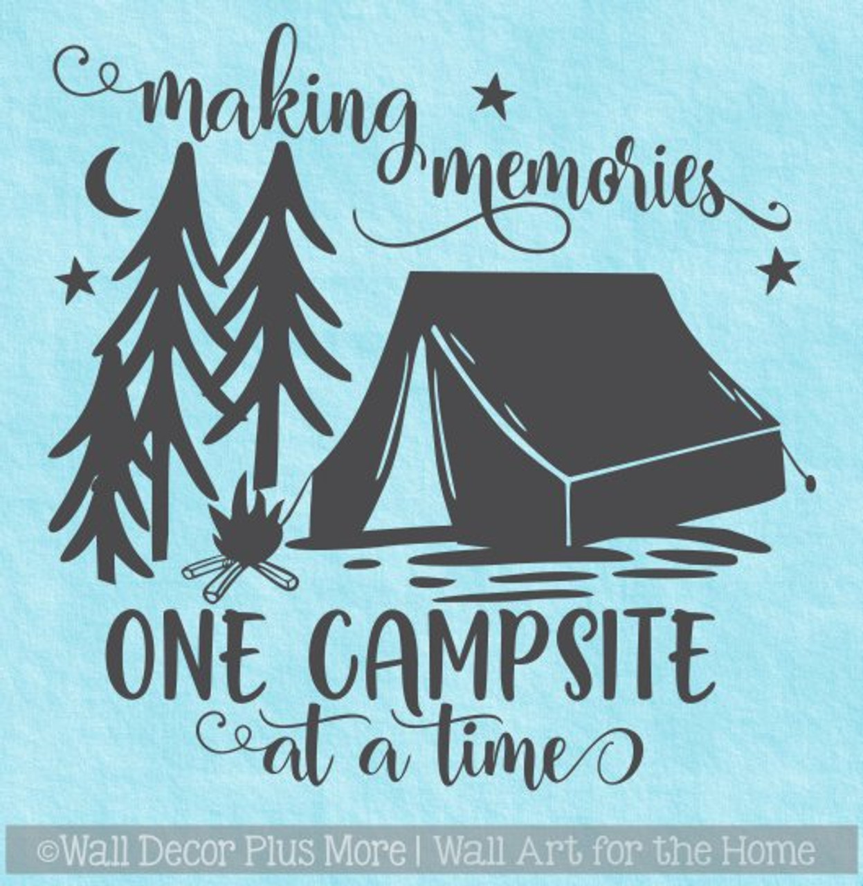 Camper Wall Art Decal Making Memories One Campsite Sticker Decor Quote