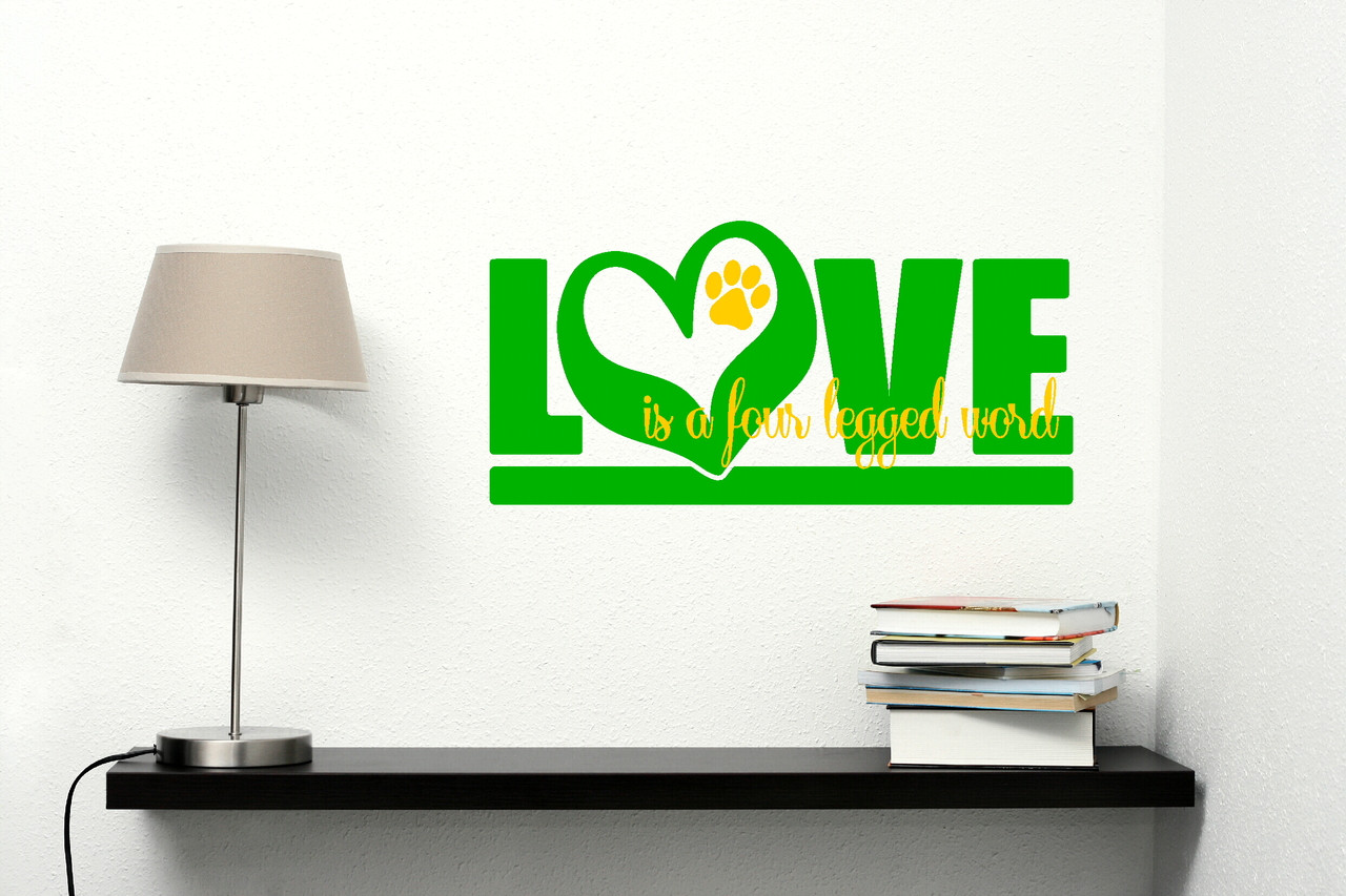 Love is a Four Legged Word Wall Sticker Paw Print Quote Vinyl Wall Art Decal