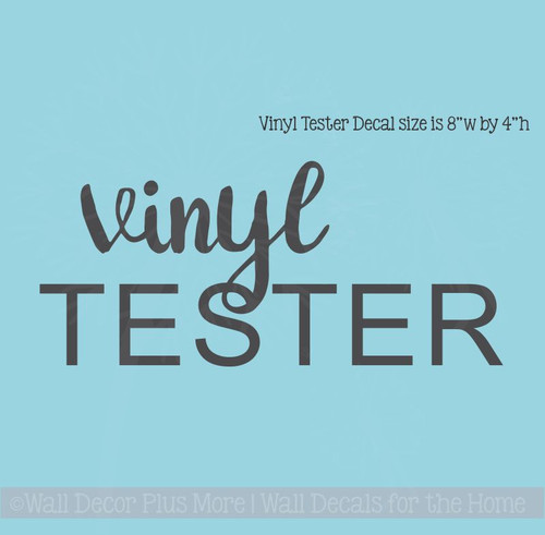 Your Vinyl Tester Wall Sticker will arrive like this. The decal offers both handwritten and basic fonts to help you get familiar with our product and to make sure it will adhere to your wall surface.