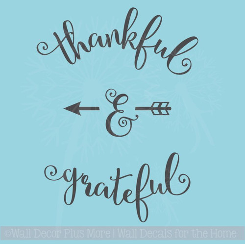 Thankful and Grateful Vinyl Wall Decal Sticker with Arrow Design