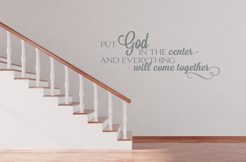 Wall Decal Graphics Put God in the Center Religious Saying Vinyl Sticker