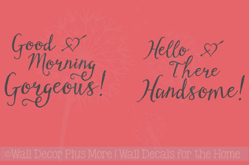 Good Morning Gorgeous Vinyl Wall Decals Quotes for the Master Bedroom