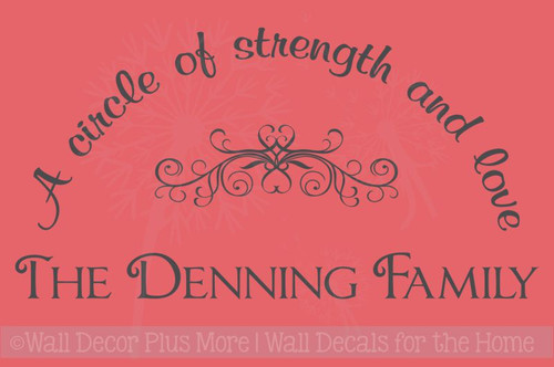 A circle of strength and love vinyl wall decal saying with last name personalization