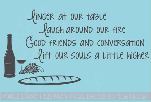 Linger at our table, laugh around our fire Vinyl Kitchen Decal Quote, Decorate your Outdoor Patio