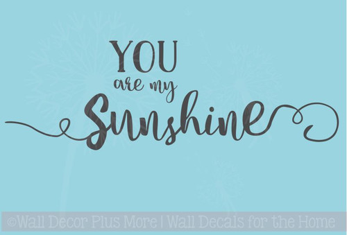 You are my Sunshine Quotes Wall Decal Stickers for Nursery Decor