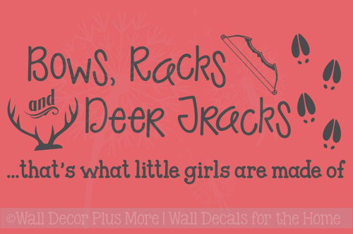 Bows Racks Deer Tracks.. Girls Are Made Of Hunting Quotes Vinyl Wall  Decals Stickers