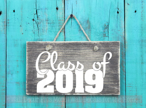 Class of 2019 Wall Art Vinyl Decal Stickers for Graduates, Graduation Party Decor-White