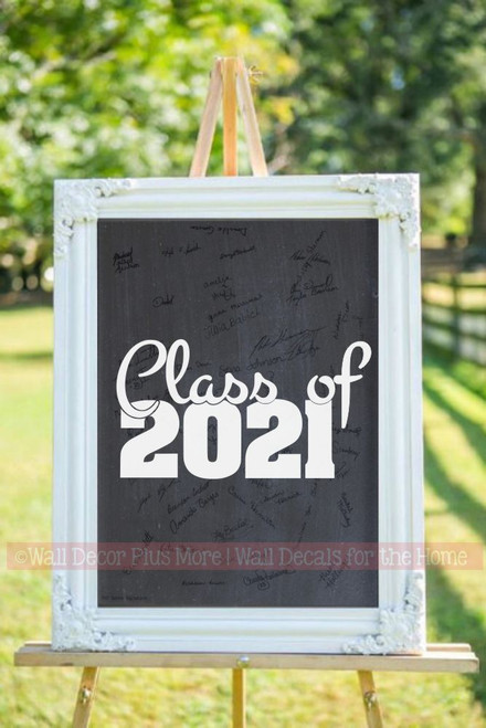 Class of 2021 Wall Art Vinyl Decal Stickers for Graduates, Graduation Party Decor Chalkboard white