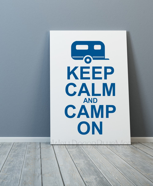 Keep Calm and Camp On Camper or RV Summer Quotes Wall Decals Sticker