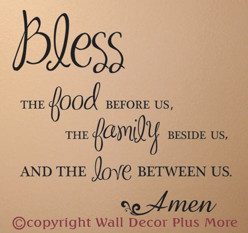 Bless Food, Family, Love Wall Decal Quote