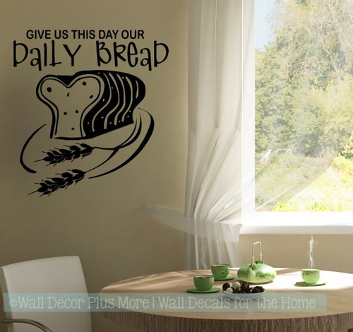 Give Us This Day Our Daily Bread Kitchen Wall Decal Stickers Quote-Black
