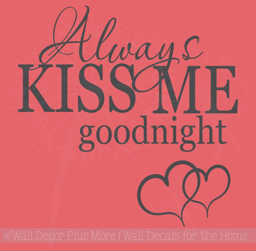 Always Kiss Me Goodnight Bedroom Wall Decals Vinyl Stickers Love Quotes