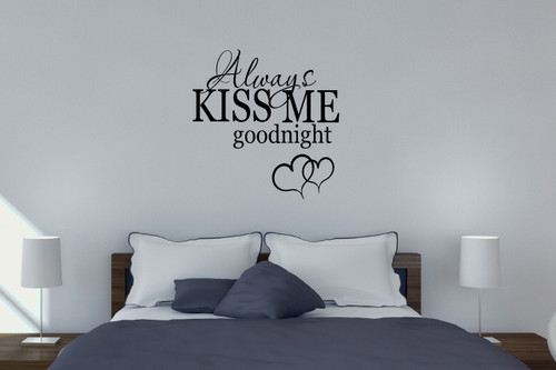 Always Kiss Me Goodnight Bedroom Wall Decals Vinyl Stickers Love Quotes Black