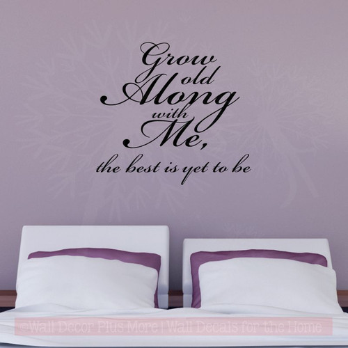 Grow Old Along With Me Wall Stickers Decals Popular Bedroom Wall Words-Black