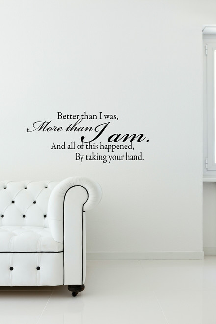 Better Than I Was, More Than I Am Wall Decal Wall Sayings for Bedroom Popular Wall Words