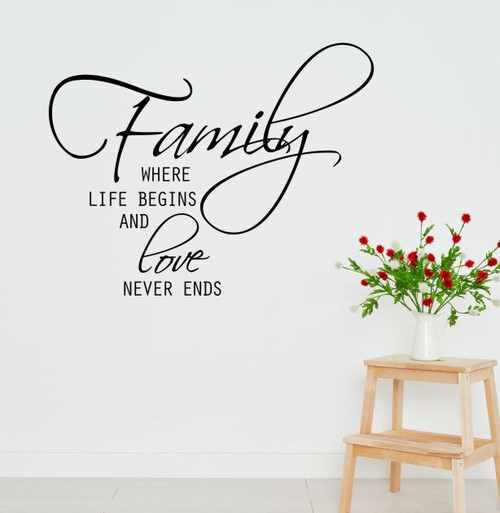 Family Where Life Begins and Love Never Ends Wall Decal Stickers Quote Black Lg