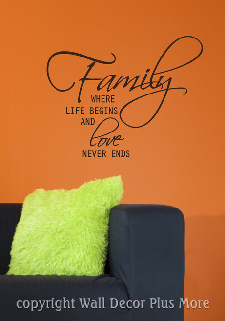 Family Where Life Begins and Love Never Ends Wall Decal Stickers Saying Black