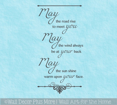 Irish Blessing May the Road Rise to Meet You...Wall Sticker Decals Quote