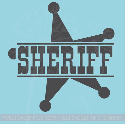 Sheriff with Star Western Wall Decal Vinyl Lettering Art Boy Decor