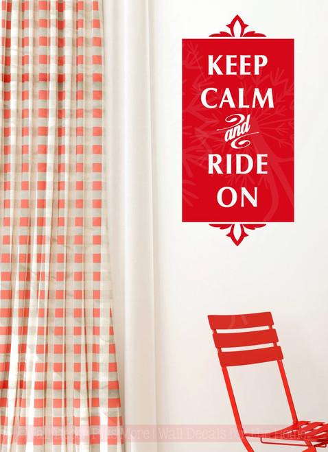Keep Calm and  Ride on Wall Decal Vinyl Lettering Sticker Art Quote-Cherry Red