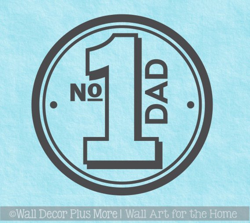 Number 1 Dad with a Circle Border Car Window Decal Stickers 7x7