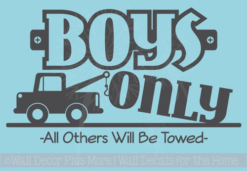 Boys Only Others Towed Wall Decal Stickers for Room Decor