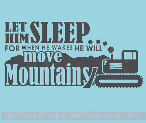 Let Him Sleep.. Move Mountains Boys Wall Words Vinyl Wall Decal Stickers