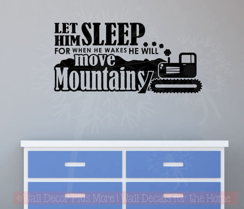 Let Him Sleep.. Move Mountains Boys Wall Words Vinyl Wall Decal Stickers-Black
