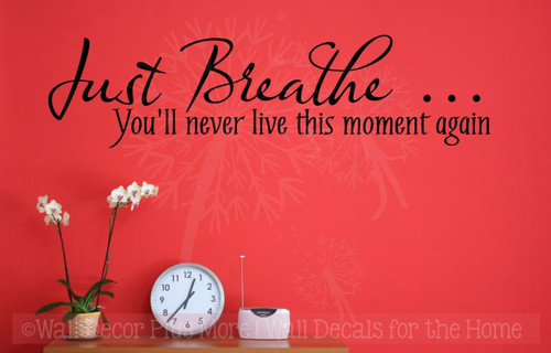 Just Breathe... Wall Vinyl Decals Sticker Wall Quotes-Black