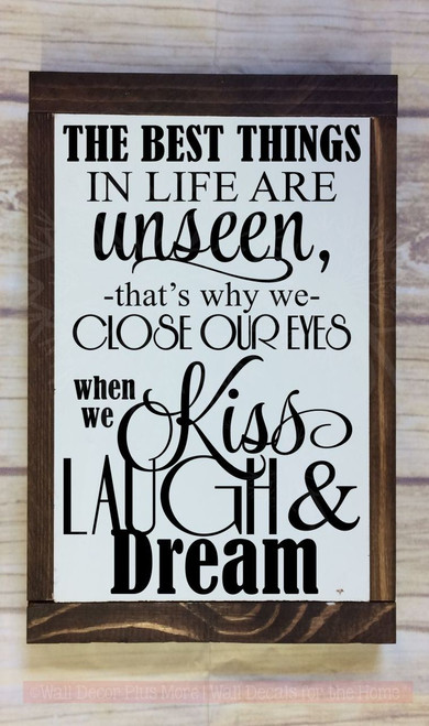 The Best Things in Life are Unseen... Kiss Laugh Dream Wall Sticker Decals Wall Letters-Black