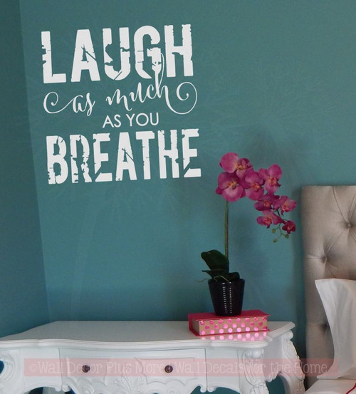 Laugh As Much as You Breathe Inspirational Wall Stickers Vinyl Decal Wall Letters-Light Gray