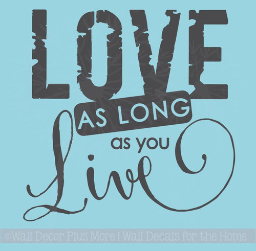 Love as Long as You Live Wall Decal Stickers Love Quotes Wall Words