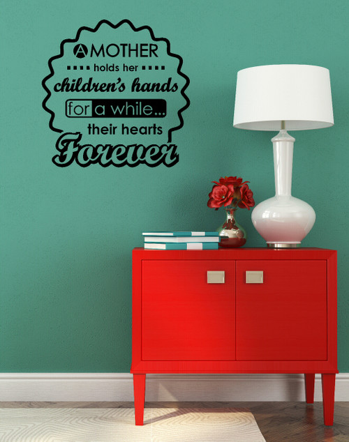 A Mother Holds Children's Hands A While Their Hearts Forever Wall Sticker Decals Quote