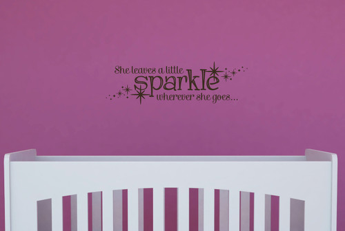 She Leaves Sparkle Wherever She Goes Girls Vinyl Wall Decal Stickers Quote-Chocolate Brown