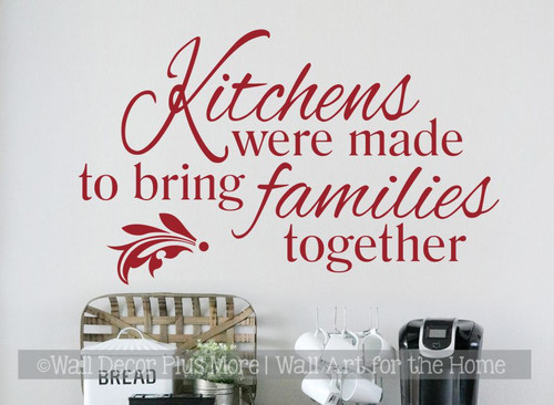 Kitchens Were Made to Bring Families Together Wall Decal Stickers Quotes-Red