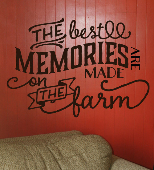The Best Memories are Made on the Farm Wall Decal Stickers Wall Letters