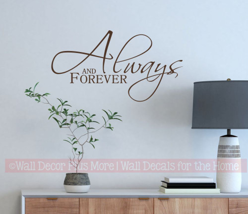 Always and Forever Bedroom Love Wall Decal Stickers Vinyl Letters ChBrown