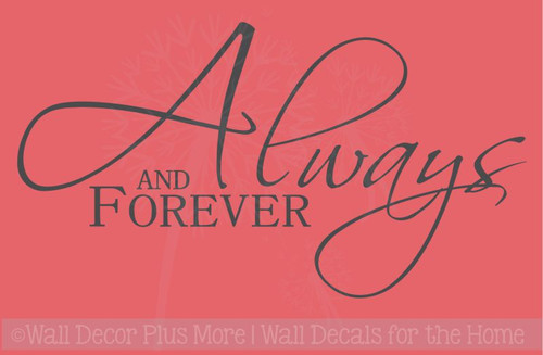 Always and Forever - Master Bedroom Love Wall Decal Stickers Vinyl Wall Letters