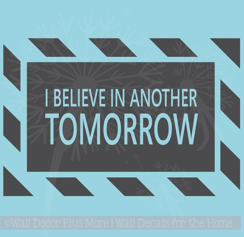 Believe in Another Tomorrow Wall Decal Quote Cancer Awareness