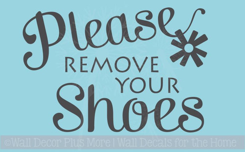 Please Remove Your Shoes Vinyl Wall Decal for Front Entry Decor
